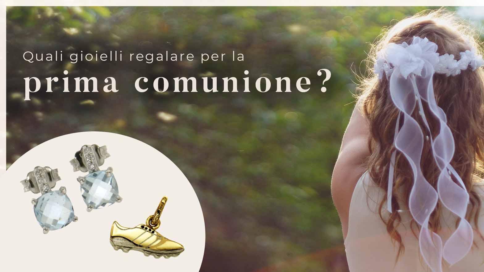 Quali gioielli regalare per prima comunione | Il Bello del Lusso Blog